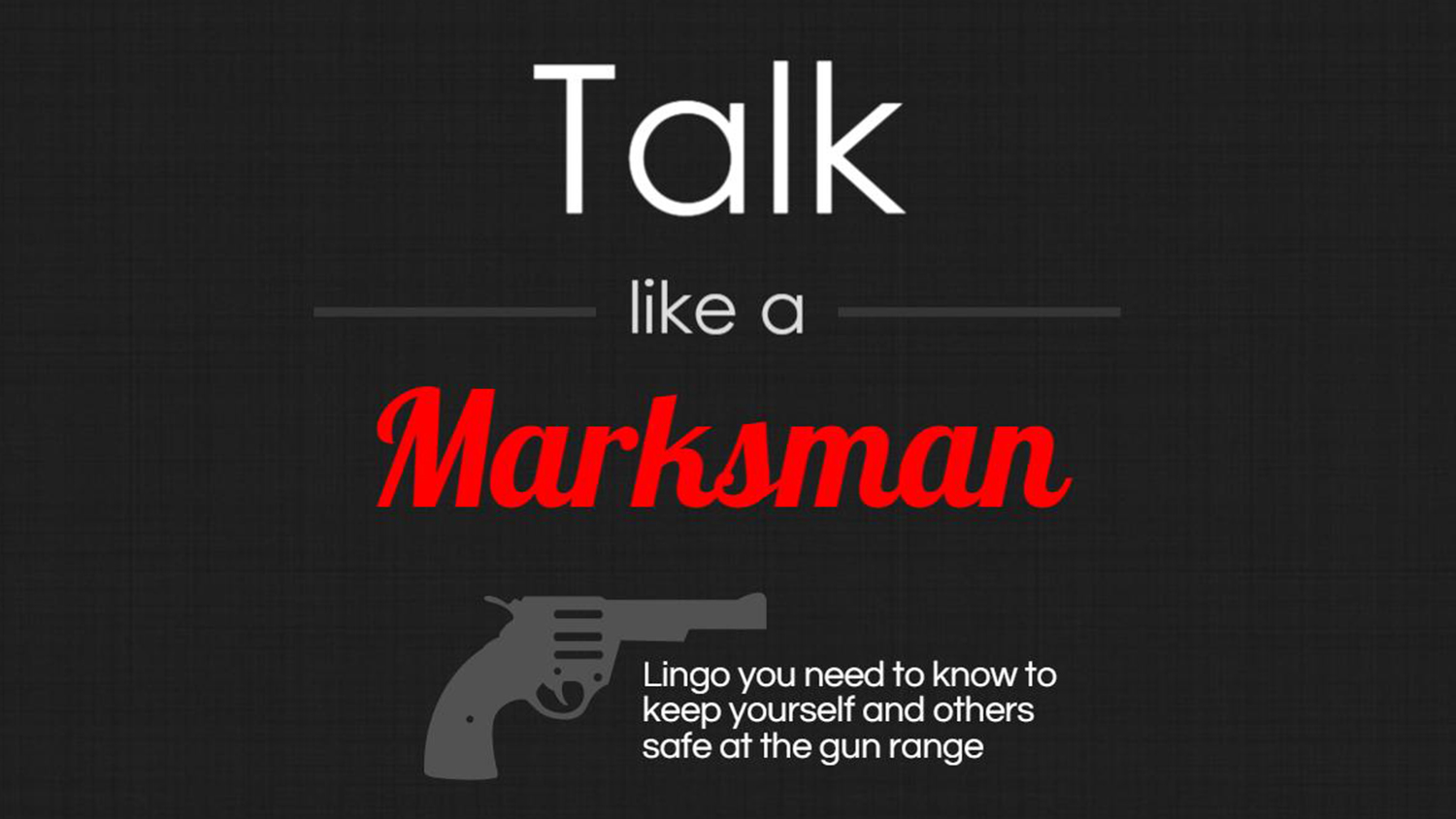 INFOGRAPHIC: Talk like a Marksman