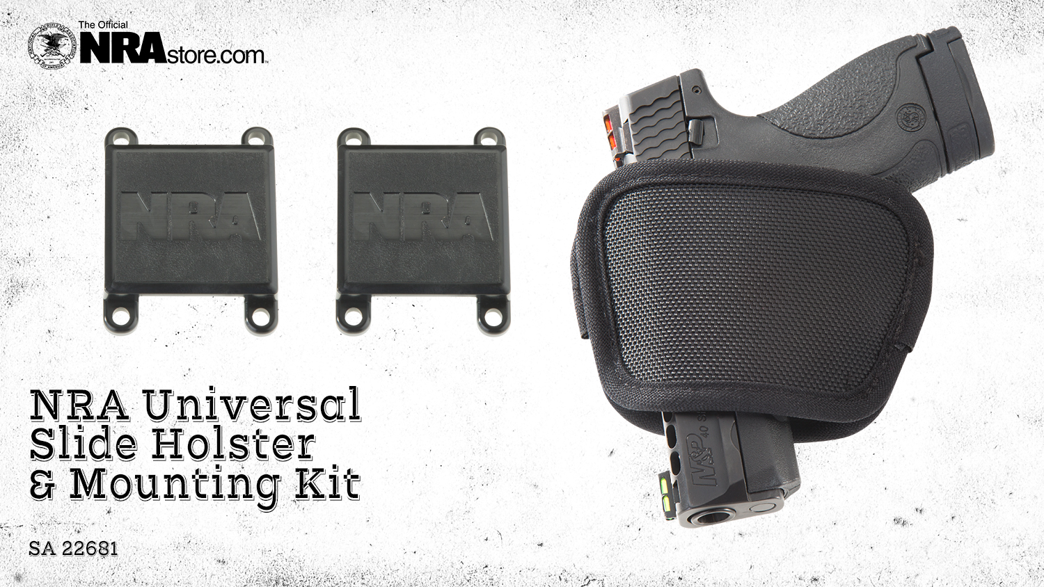 NRA Store Product Highlight: Universal Slide Holster & Mounting Kit