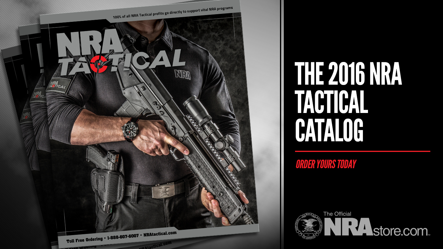 Get Your  Free 2016 NRA Tactical Catalog Today!