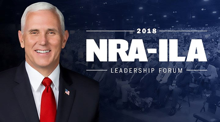 Vice President Pence to Speak at the 2018 NRA-ILA Leadership Forum