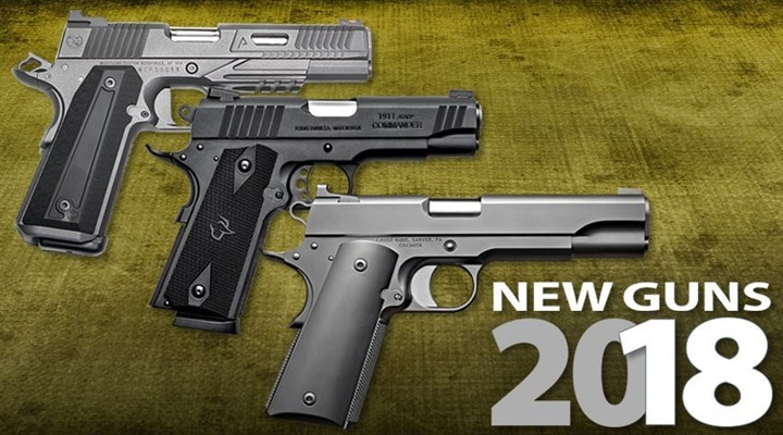 Shooting Illustrated: 18 All-New 1911 Pistols for 2018