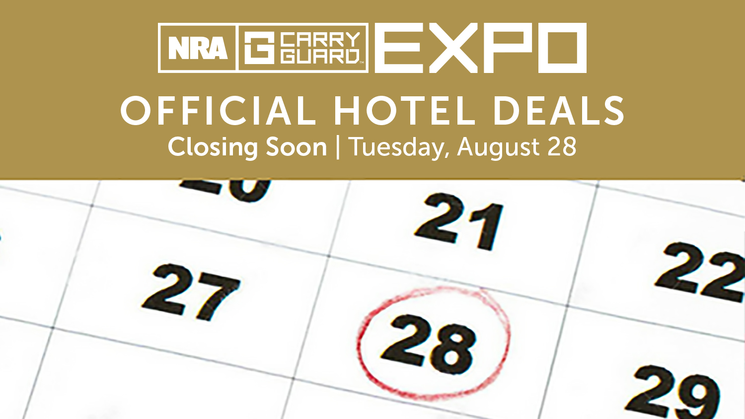 NRA Carry Guard Expo Hotel Deals Closing Soon