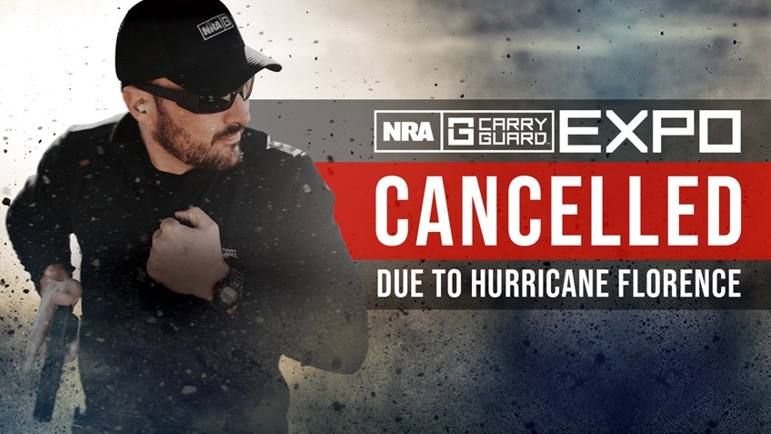 BREAKING: NRA Carry Guard Expo in Richmond CANCELLED Ahead of Forecasted Landfall of Hurricane Florence
